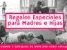 Regalos Especiales para Madres e Hijas